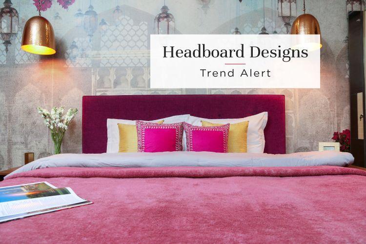 6 Trendy Headboard Styles for Your Bedroom