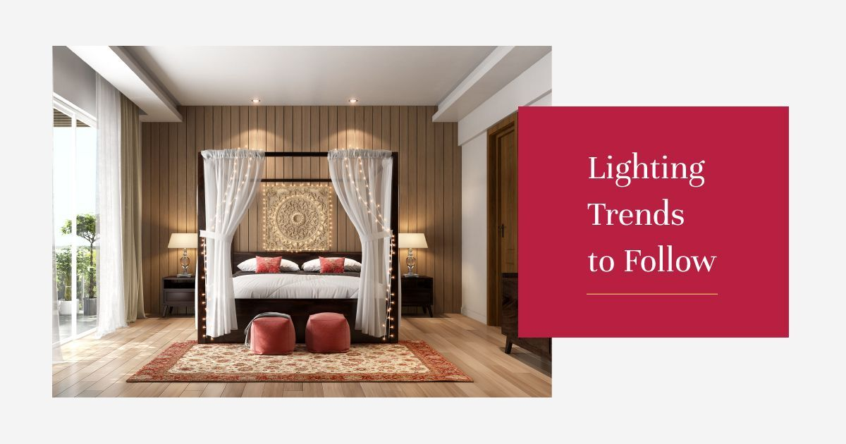 5 Amazing Lighting Trends that Will Suit Any Home
