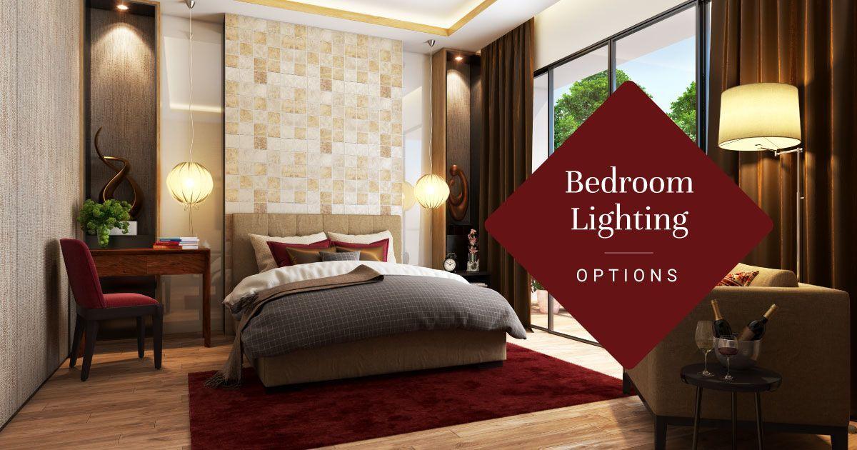 Bedroom Lighting Options for Every Mood & Need