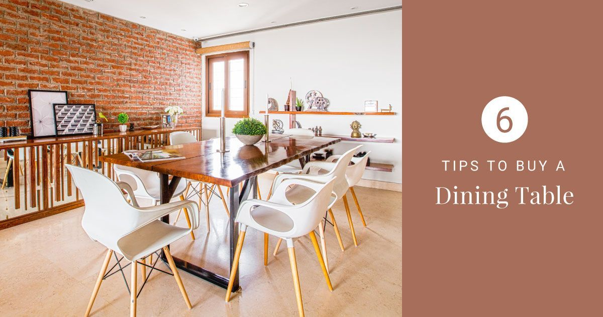 How to Select & Buy the Right Dining Table