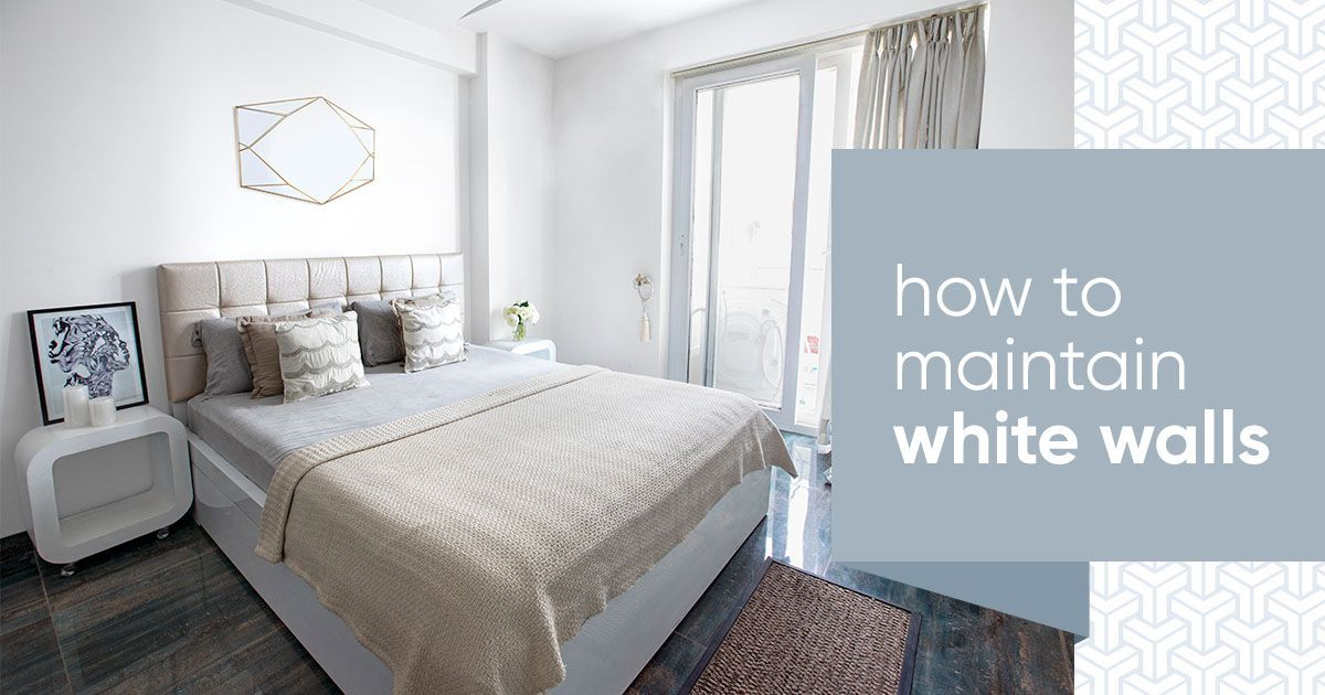The Secret to Keeping Your White Walls White