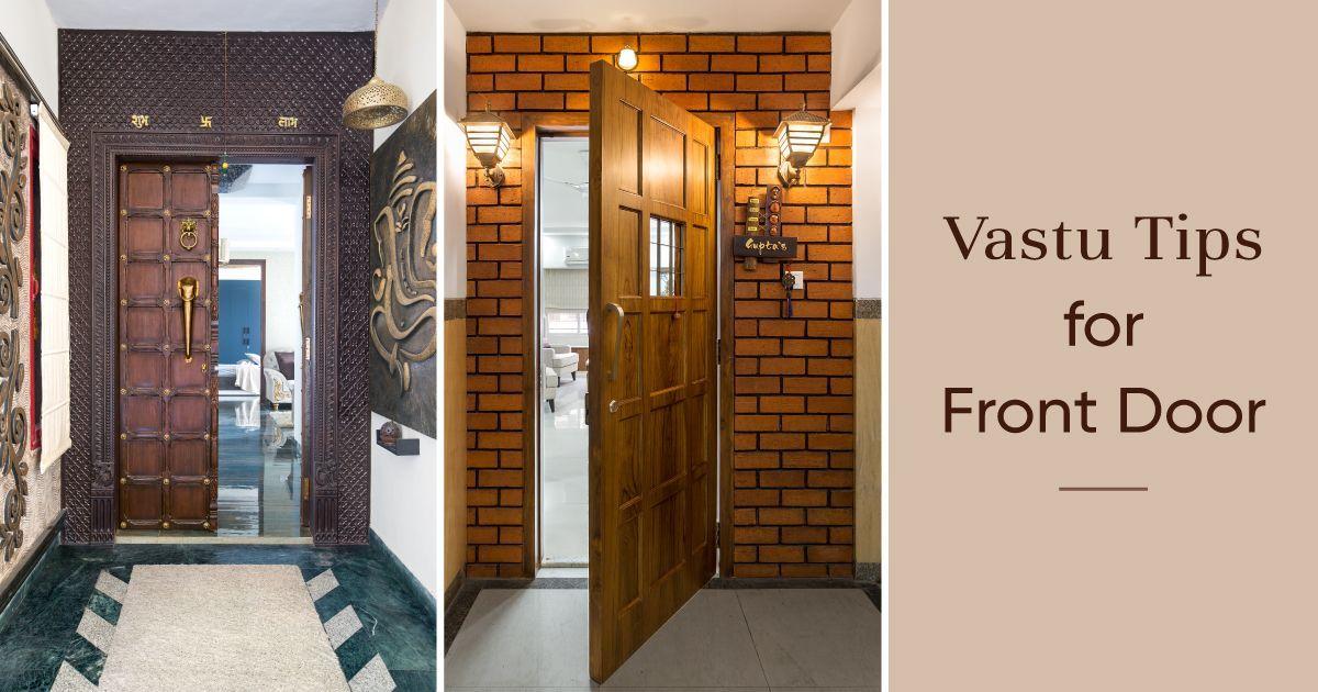 Is Your Main Door Vastu Friendly