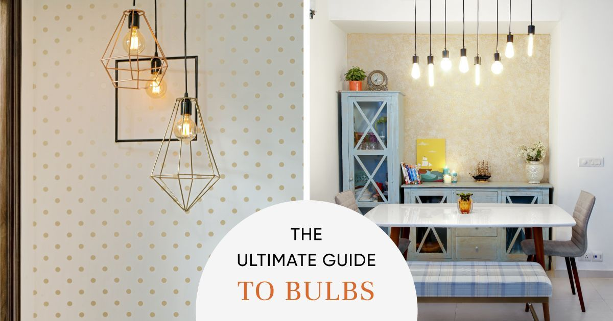 Did You Know What Bulb Works Best for Each Room in Your Home?