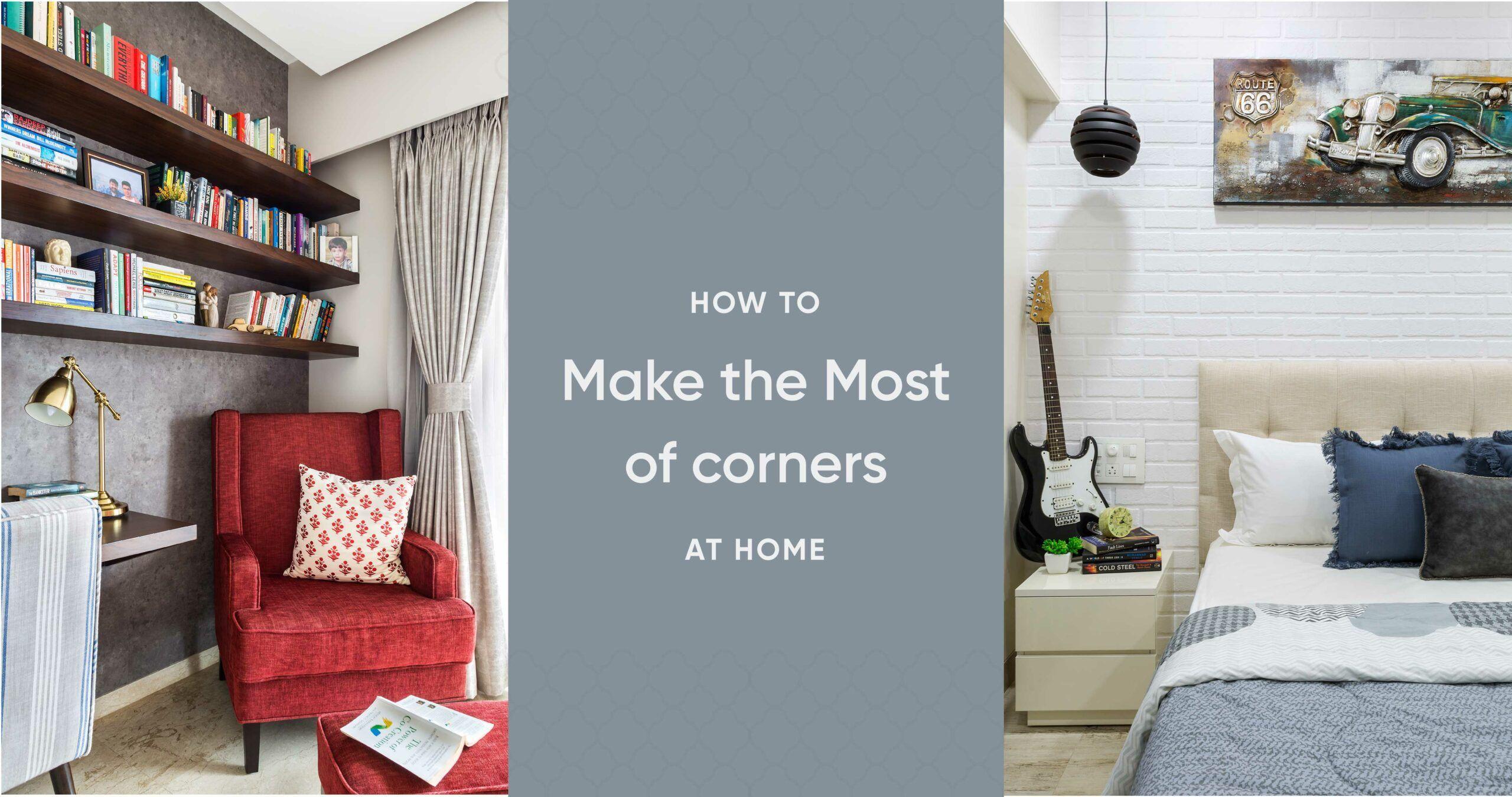 9 Ways to Transform Boring Corners