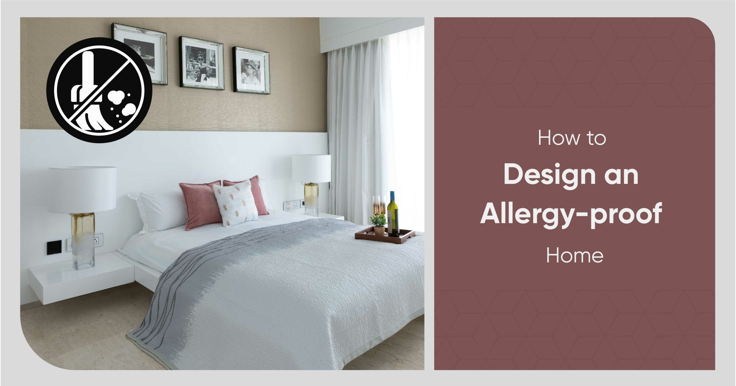 7 Smart But Simple Choices You Can Make for an Allergy-proof Home