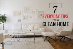 7 Everyday Tips For A Clean Home
