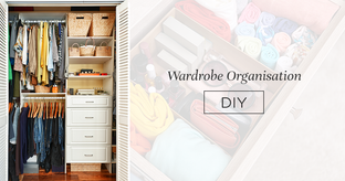 From Chaos To Clean: Easy Wardrobe Organisation Hacks