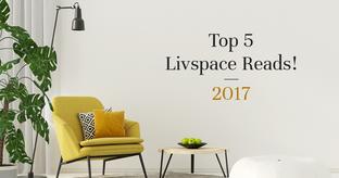 Best of Livspace Magazine 2017
