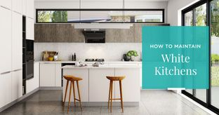 5 Easy Ways to Keep Your White Kitchens Spotless