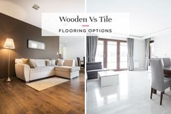 Tiles vs wooden flooring
