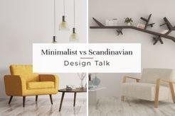Minimalist vs scandinavian design