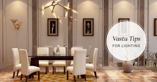 Light Up the Way to Prosperity With Vastu