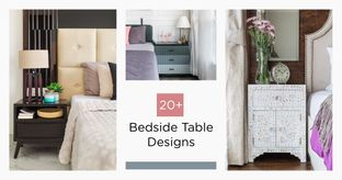 Bedside Tables: The Best of Livspace Designs
