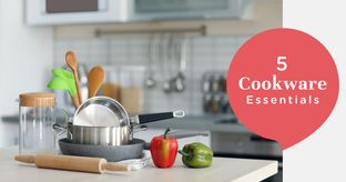 Must-have Pots & Pans for Your Kitchen