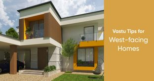Vastu for West-facing Homes to Channel Good Vibes
