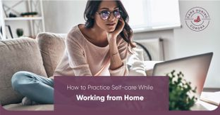 8 Ways to Stay Happy & Healthy While Working From Home