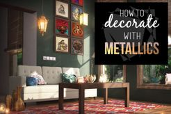 How to decorate with metallics