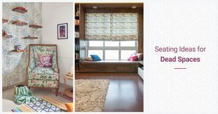 Upgrade Dead Spaces into Seating Spaces