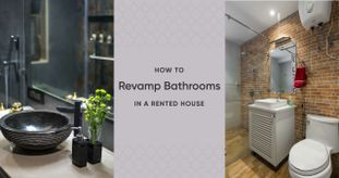 A Tenant's Guide to Better Bathrooms Using Budget Ideas