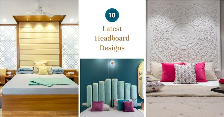Headboard Designs to Change the Way Your Room Looks